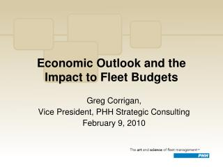 Economic Outlook and the Impact to Fleet Budgets