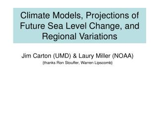 Climate Models, Projections of Future Sea Level Change, and Regional Variations