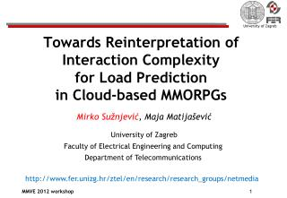 Towards Reinterpretation of Interaction Complexity for Load Prediction  in Cloud-based MMORPGs