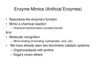 Enzyme Mimics (Artificial Enzymes)