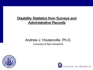 Disability Statistics from Surveys and  Administrative Records