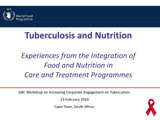 Tuberculosis and Nutrition Experiences from the Integration of  Food and Nutrition in