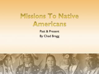 Missions To Native Americans