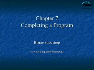 Chapter 7 Completing a Program