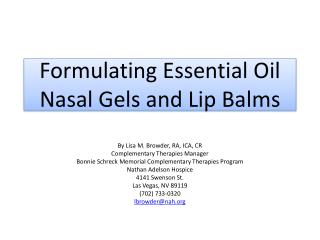Formulating Essential Oil  Nasal Gels and Lip Balms