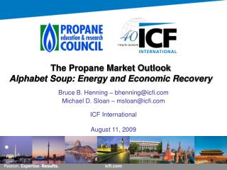 The Propane Market Outlook Alphabet Soup: Energy and Economic Recovery