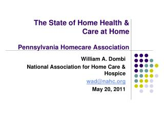 The State of Home Health & Care at Home Pennsylvania Homecare Association