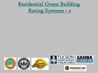 Residential Green Building  Rating Systems - 2