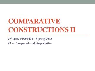 Comparative Constructions II