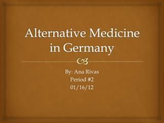 Alternative Medicine in Germany