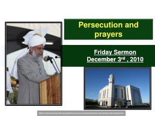 Friday Sermon December 3 rd , 2010