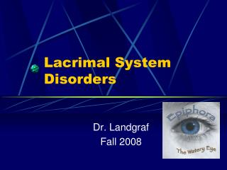 Lacrimal System Disorders
