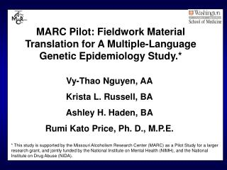 MARC Pilot: Fieldwork Material Translation for A Multiple-Language Genetic Epidemiology Study.*