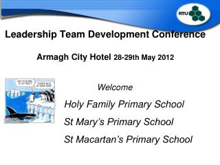Leadership Team Development Conference Armagh City Hotel  28-29th May 2012