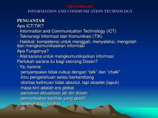 MENGENANG INFORMATION AND COMMUNICATION TECHNOLOGY