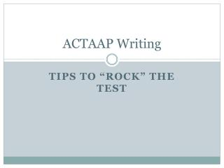 ACTAAP Writing