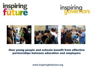 How young people and schools benefit from effective partnerships between education and employers