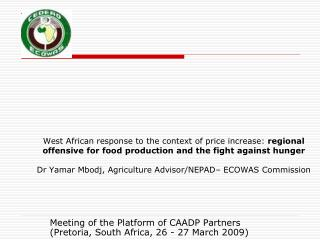 Meeting of the Platform of CAADP Partners (Pretoria, South Africa, 26 - 27 March 2009)