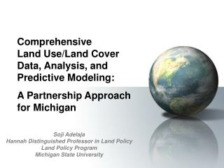 Soji Adelaja Hannah Distinguished Professor in Land Policy Land Policy Program
