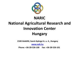 NARIC  National  Agricultural  Research and  Innovation  Center Hungary