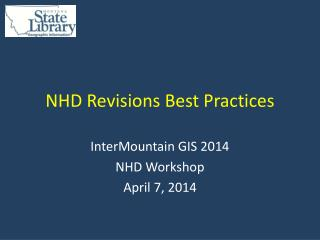 NHD Revisions Best Practices