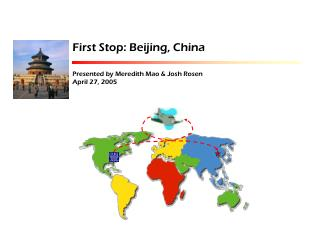 First Stop: Beijing, China