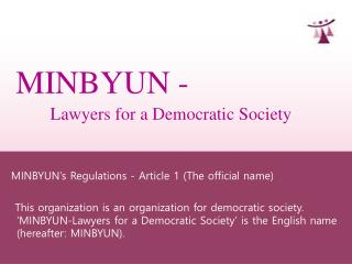 MINBYUN -  Lawyers for a Democratic Society