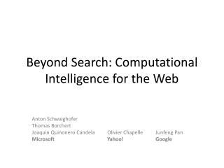 Beyond Search: Computational Intelligence for the Web