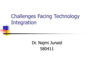 Challenges Facing Technology Integration