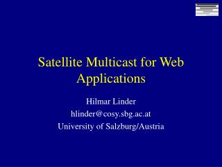 Satellite Multicast for Web Applications