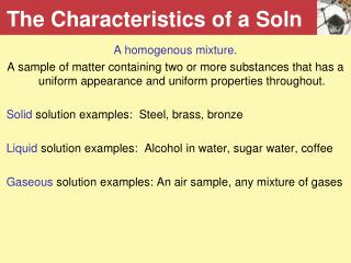 The Characteristics of a Soln