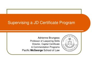 Supervising a JD Certificate Program
