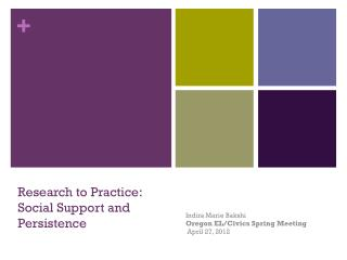 Research to Practice: Social Support and Persistence