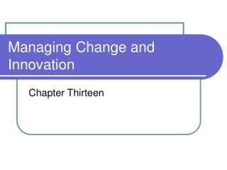 Managing Change and Innovation