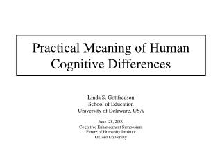 Practical Meaning of Human Cognitive Differences