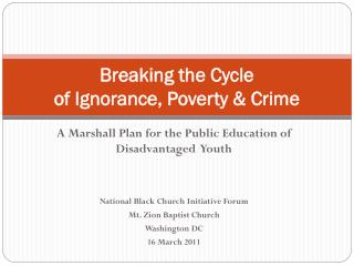 Breaking the Cycle of Ignorance, Poverty & Crime