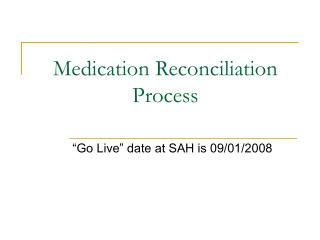 Medication Reconciliation Process