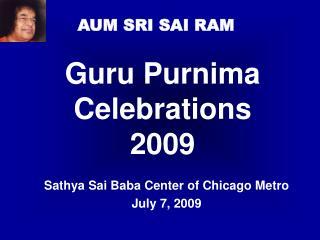 Guru Purnima Celebrations 2009