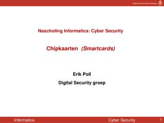 Nascholing Informatica: Cyber Security Chipkaarten   (Smartcards)