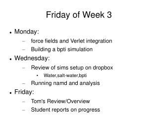 Friday of Week 3