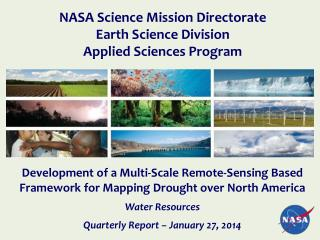 Development of a Multi-Scale Remote-Sensing Based Framework for Mapping Drought over North America