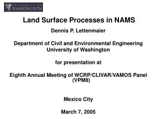 Land Surface Processes in NAMS