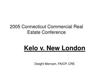 2005 Connecticut Commercial Real Estate Conference