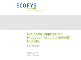 Nationally Appropriate Mitigation  Actions (NAMAS)  Globally