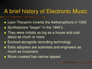 A brief history of Electronic Music