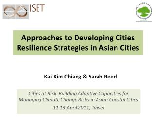 Approaches to Developing Cities Resilience Strategies in Asian Cities