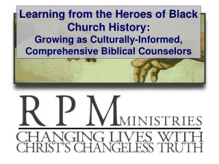Learning from the Heroes of Black Church History: