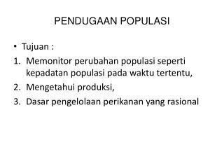 PENDUGAAN POPULASI