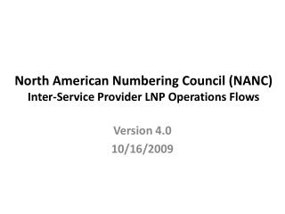 North American Numbering Council (NANC) Inter-Service Provider LNP Operations Flows