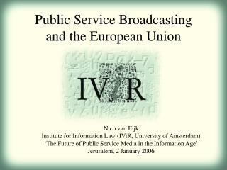 Public Service Broadcasting  and the European Union